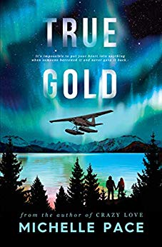 True Gold by Michelle Pace