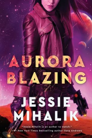 ARC Review: Aurora Blazing by Jessie Mihalik