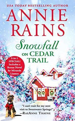Snowfall on Cedar Trail by Annie Rains