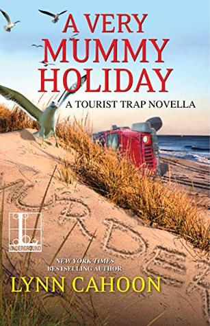 A Very Mummy Holiday by Lynn Cahoon
