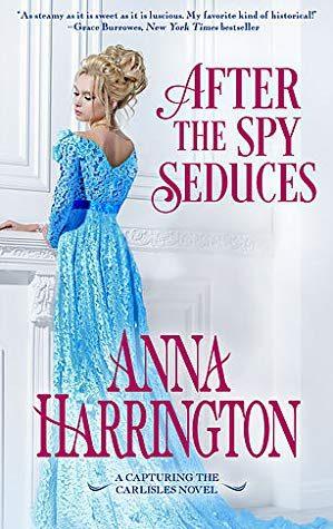 After the Spy Seduces by Anna Harrington