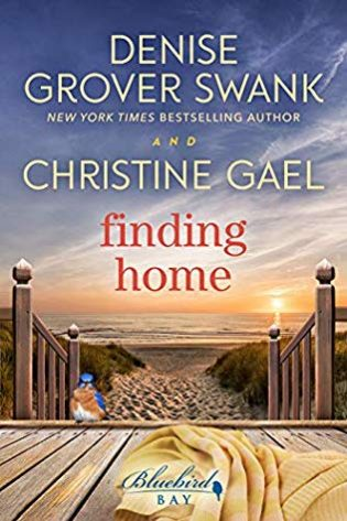 Finding Home by Denise Grover Swank, Christine Gael