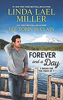 Forever and a Day by Linda Lael Miller, Lee Tobin McClain