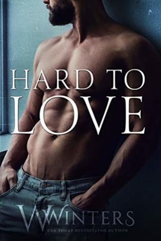 Hard to Love by W. Winters