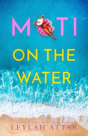 ARC Review: Moti on the Water by Leylah Attar