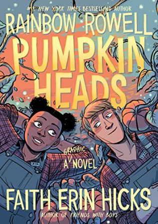 Pumpkinheads by Rainbow Rowell, Faith Erin Hicks