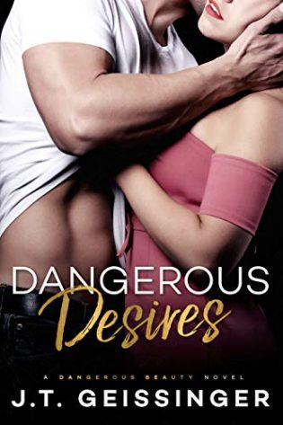 ARC Review: Dangerous Desires by J.T. Geissinger
