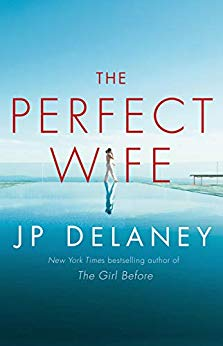 The Perfect Wife by J.P. Delaney