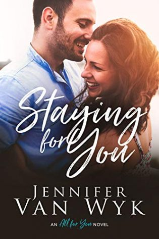 Staying for You by Jennifer Van Wyk