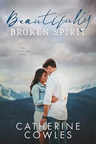 Beautifully Broken Spirit by Catherine Cowles