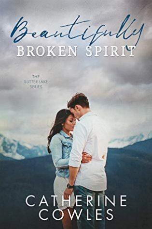 Beautifully Broken Spirit by Catherine Cowles