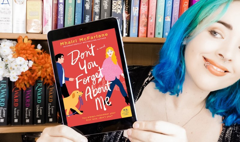 ARC Review: Don't You Forget About Me by Mhairi McFarlane