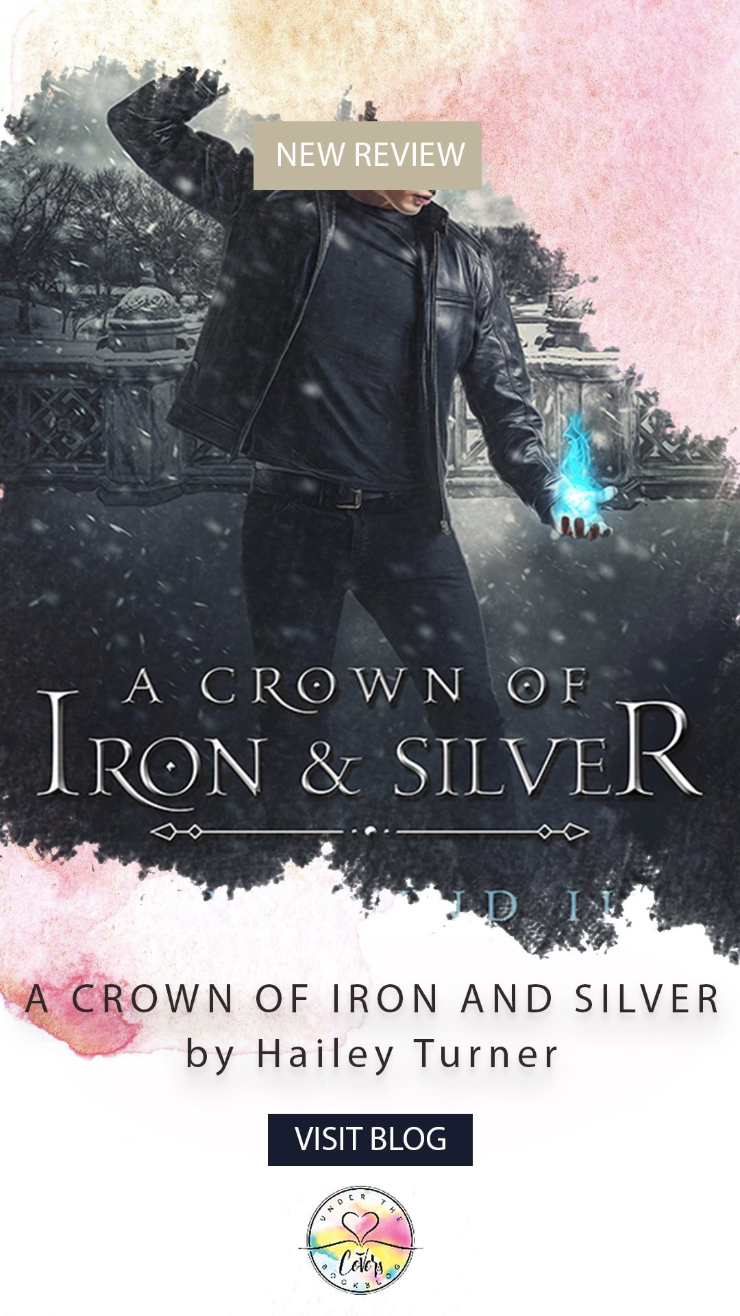ARC Review: A Crown of Iron and Silver by Hailey Turner