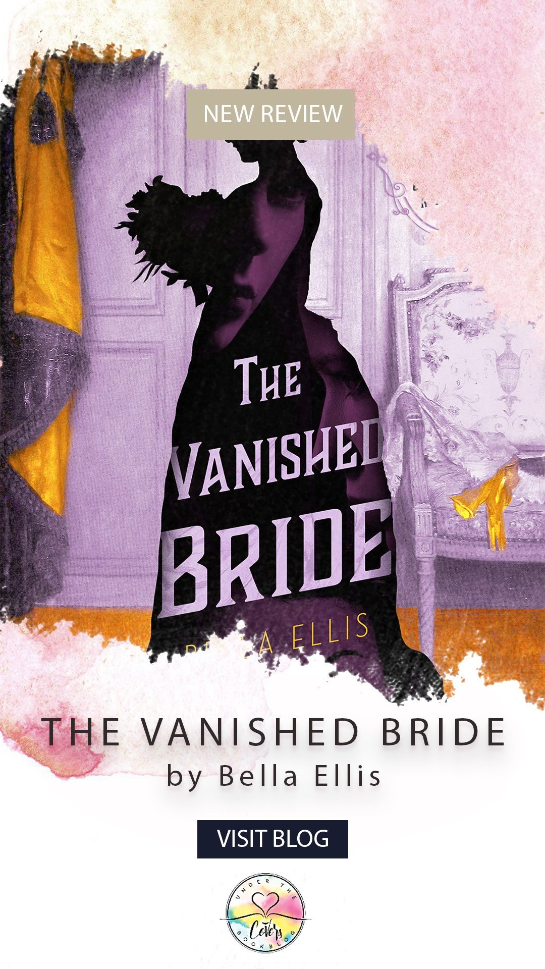 ARC Review: The Vanished Bride by Bella Ellis