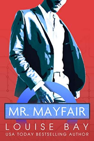 Mr. Mayfair by Louise Bay