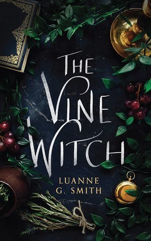 The Vine Witch by Luanne G. Smith
