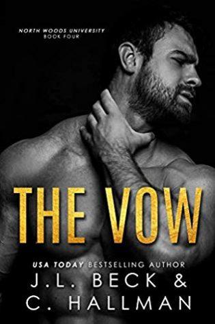 The Vow by J.L. Beck, Cassandra Hallman