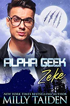 Alpha Geek Zeke by Milly Taiden