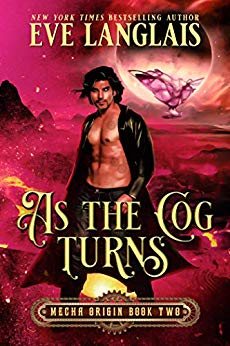 As the Cog Turns by Eve Langlais