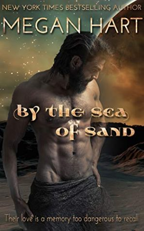 By the Sea of Sand by Megan Hart