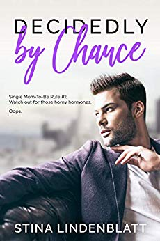 Decidedly by Chance by Stina Lindenblatt