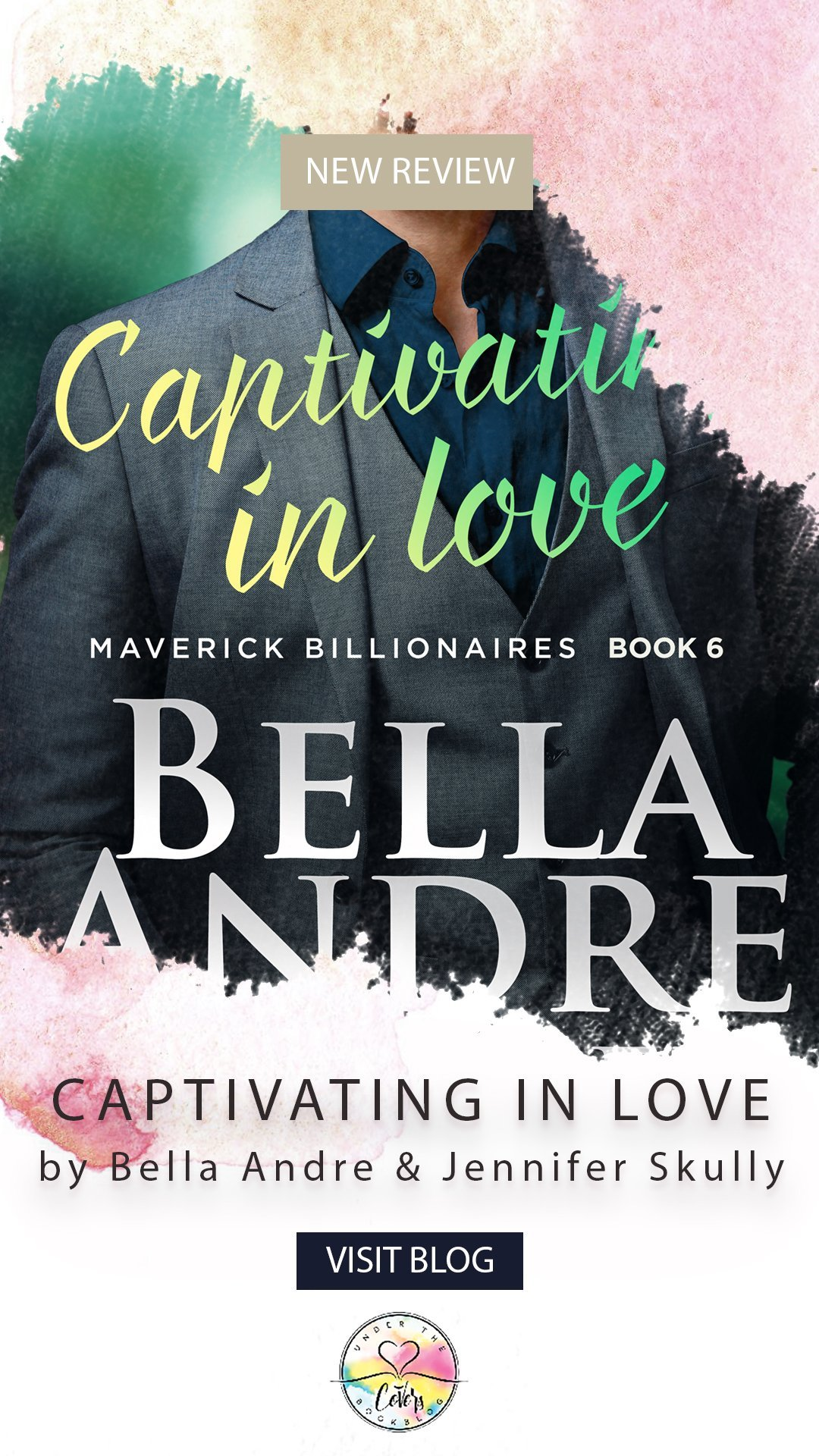 ARC Review: Captivating in Love by Bella Andre and Jennifer Skully