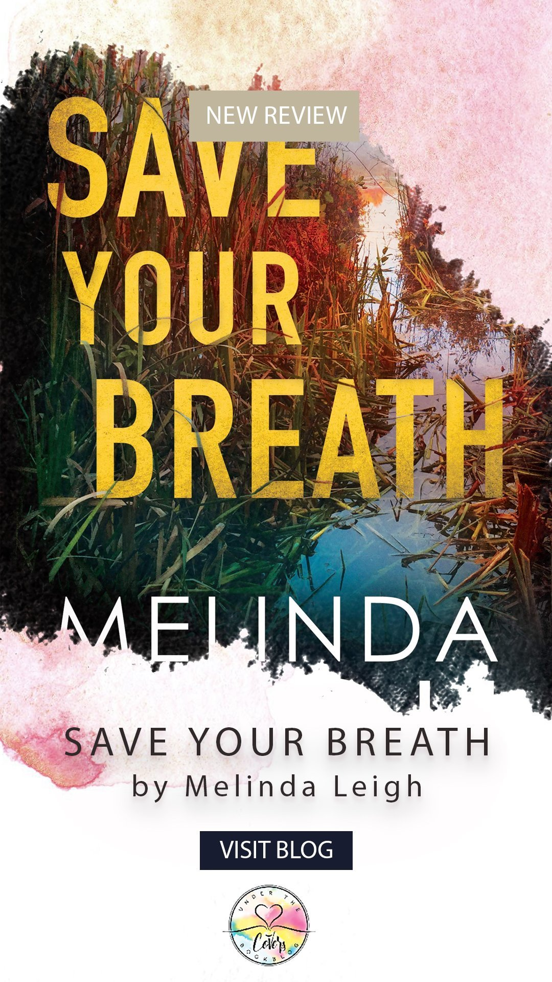 ARC Review: Save Your Breath by Melinda Leigh