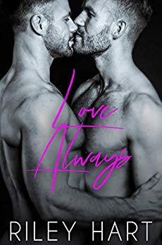 Love Always by Riley Hart