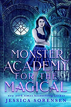 Monster Academy for the Magical by Jessica Sorensen