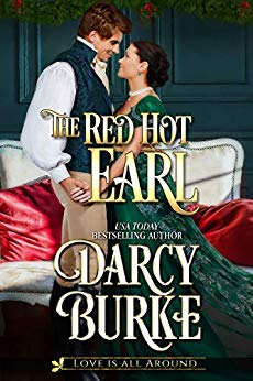 The Red Hot Earl by Darcy Burke