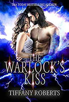 The Warlock's Kiss by Tiffany Roberts