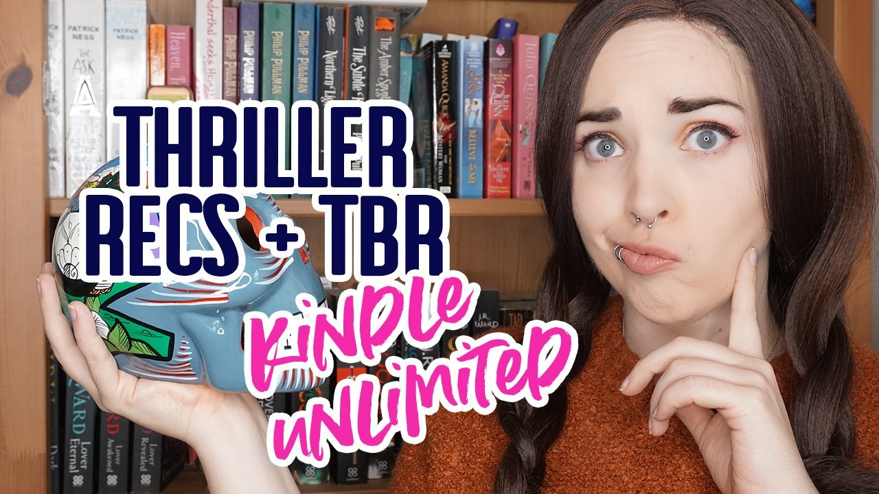 Kindle Unlimited Thriller Recs + TBR