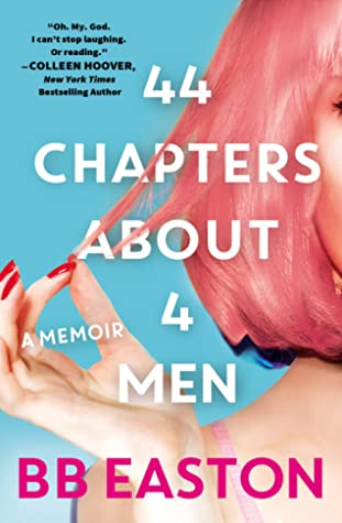 ARC Review: 44 Chapters About 4 Men by B.B. Easton