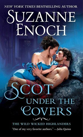 ARC Review + Giveaway: Scot Under the Covers by Suzanne Enoch