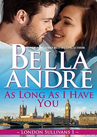 As Long As I Have You by Bella Andre