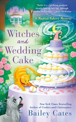 ARC Review: Witches and Wedding Cakes by Bailey Cates