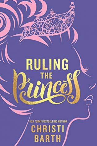 Ruling the Princess by Christi Barth
