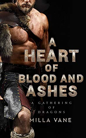 ARC Review: A Heart of Blood and Ashes by Milla Vane