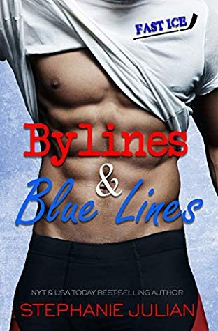 Bylines & Blue Lines by Stephanie Julian