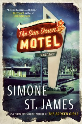 ARC Review: The Sun Down Motel by Simone St. James