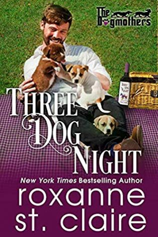 Three Dog Night by Roxanne St. Claire