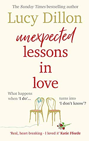 Unexpected Lessons in Love  by Lucy Dillon