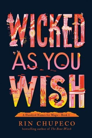 ARC Review: Wicked As You Wish by Rin Chupeco