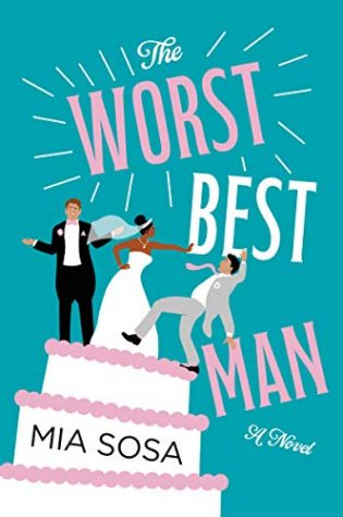 ARC Review: The Worst Best Man by Mia Sosa
