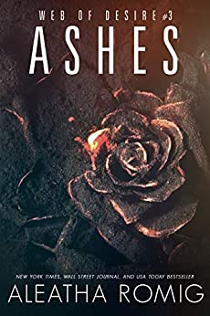 Ashes by Aleatha Romig