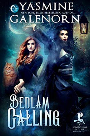 Bedlam Calling by Yasmine Galenorn