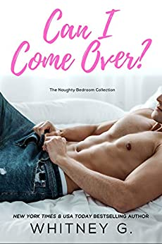Can I Come Over? by Whitney G.