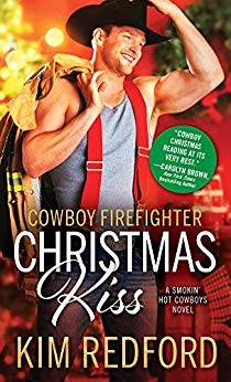 Cowboy Firefighter Christmas Kiss by Kim Redford