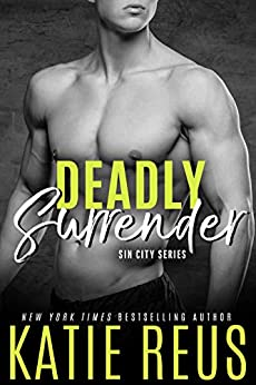Deadly Surrender by Katie Reus