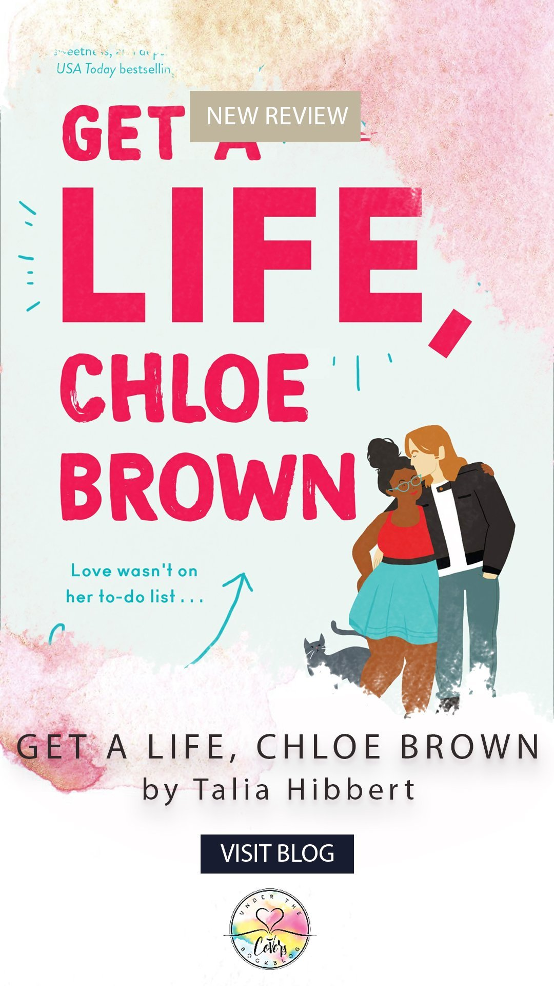 ARC Review: Get a Life, Chloe Brown by Talia Hibbert